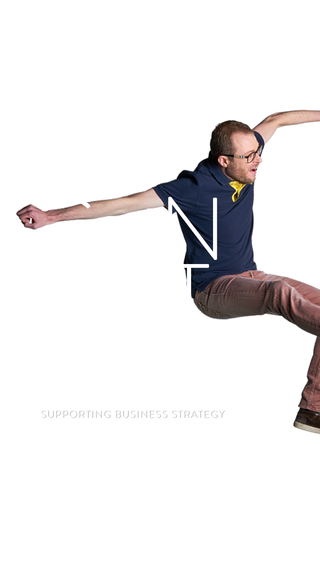 Our convictions: supporting business strategy